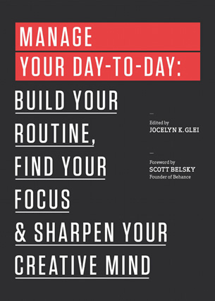 Book cover: Manage your day-to day: Build your routine, find your focus & sharpen your creative mind