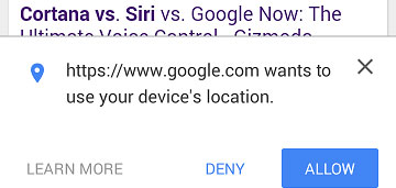 """The message reads """"Google.com wants to use your device location"""" with buttons to close (X), deny, or allow."""