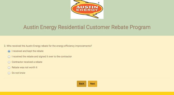 Screenshot from a survey asking who received the Austin Energy rebate for the energy efficiency improvements.