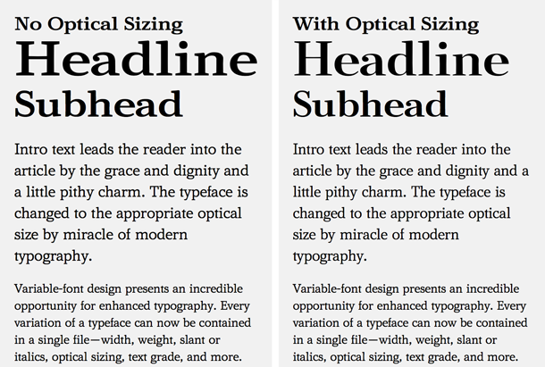 Figure 5: Another example of Amstelvar showcasing the use of optical sizing. The example on the left shows the lack thereof, while on the right it is adjusted to match the type size. Notice the differences in stroke thickness, particularly in the headings. To take a look at the code and output, visit: https://codepen.io/jpamental/pen/MBqaoW