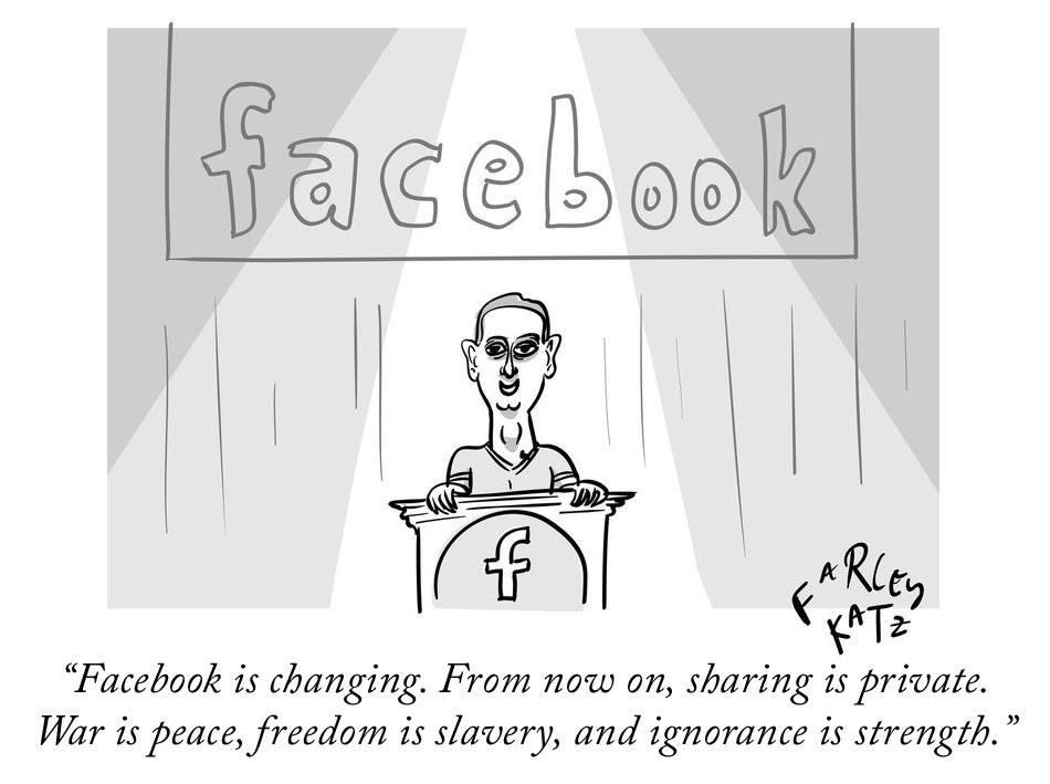 """Mark Zuckerberg at a podium, """"Facebook is changing. From now on, sharing is private. War is peace, freedom is slavery, and ignorance is strength."""""""