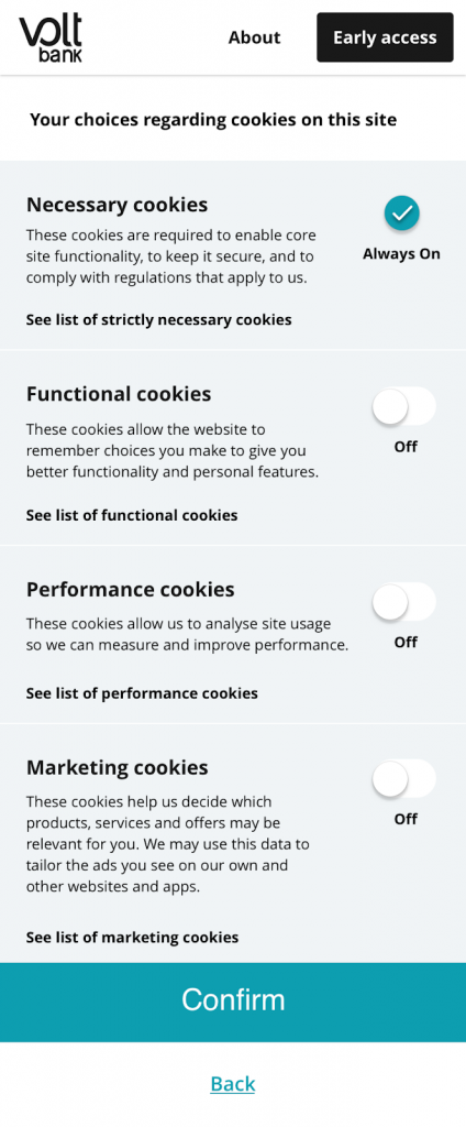High fidelity screen mock up providing the user with control to turn cookies on or off by category. Each section includes and explanation of what the cookies are for and links to a list of all cookies in the category.